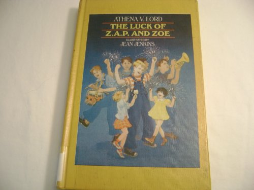 9780027595604: The Luck of Z.A.P. and Zoe