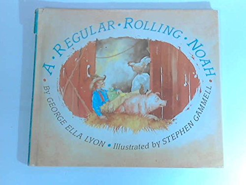 9780027613308: A regular rolling Noah