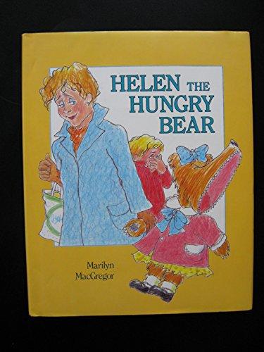 9780027619508: Helen the Hungry Bear