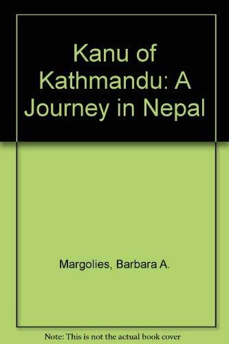9780027622829: Kanu of Kathmandu: A Journey in Nepal