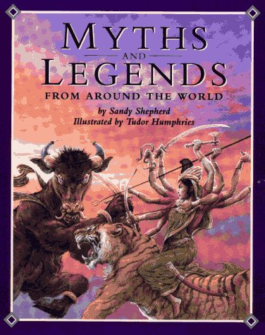 9780027623550: Myths and Legends From Around the World
