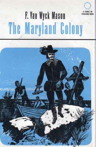 9780027628708: The Maryland Colony