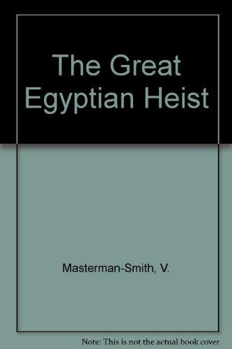 9780027651607: The Great Egyptian Heist