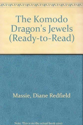 9780027652000: The Komodo Dragon's Jewels (Ready-To-Read)