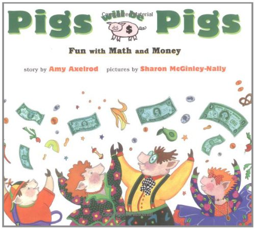 9780027654158: Pigs Will Be Pigs: Fun with Math and Money