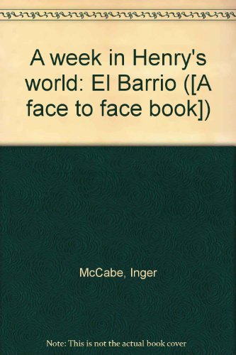 9780027654400: A Week in Henry's World: El Barrio