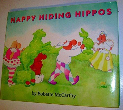 9780027654462: Happy Hiding Hippos