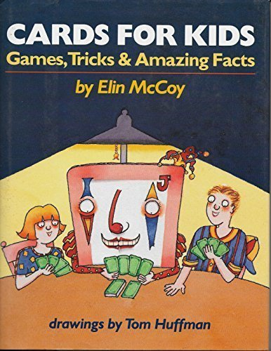9780027654615: Cards for Kids (Games Tricks & Amazing Facts)