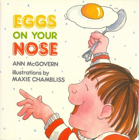 9780027657500: Eggs on Your Nose