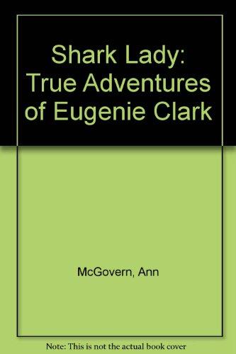 9780027670608: Shark Lady : True Adventures of Eugenie Clark