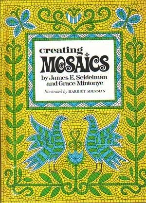 9780027671803: Creating Mosaics,