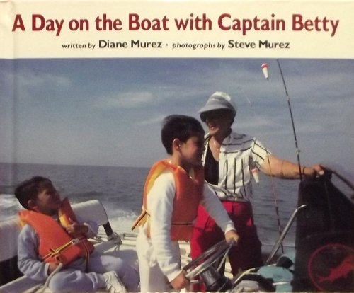 9780027674309: A Day on the Boat With Captain Betty