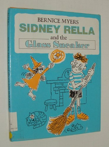 9780027677904: Sidney Rella and the Glass Sneaker