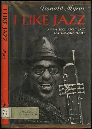 9780027680201: I Like Jazz