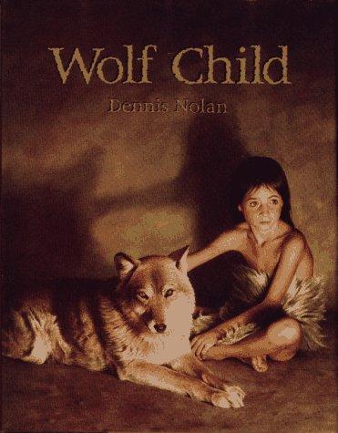 9780027681413: Wolf Child