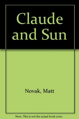 9780027681512: Claude and Sun