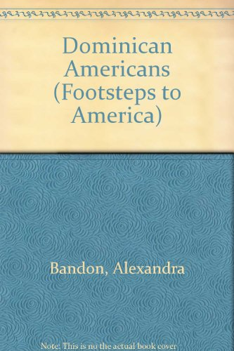 9780027681529: Dominican Americans (Footsteps to America)