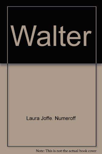 9780027681901: Walter