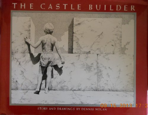 9780027682403: The Castle Builder: Story and Pictures