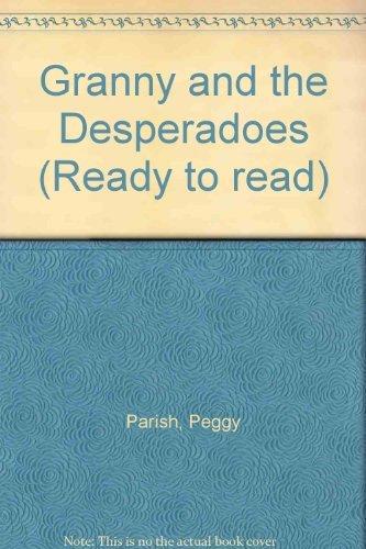 Granny and the Desperadoes: Parish, Peggy