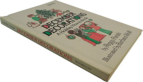 9780027699203: December Decorations: A Holiday How-To Book (Ready-to-Read Handbook)