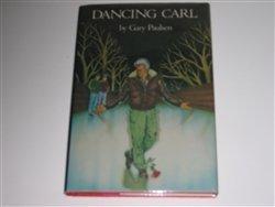 Dancing Carl: Paulsen, Gary