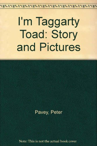 9780027702408: I'm Taggarty Toad: Story and Pictures