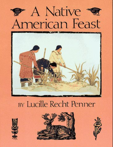 9780027709025: A Native American Feast