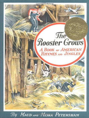 The Rooster Crows. A Book of American: Maud and Miska