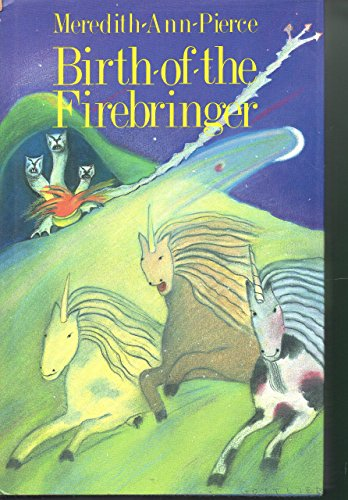 9780027746105: Birth of the Firebringer (The Firebringer Trilogy, V. 1)