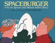 9780027746433: Spaceburger: A Kevin Spoon and Mason Mintz Story