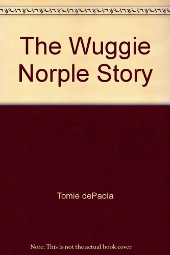 9780027746709: The Wuggie Norple Story