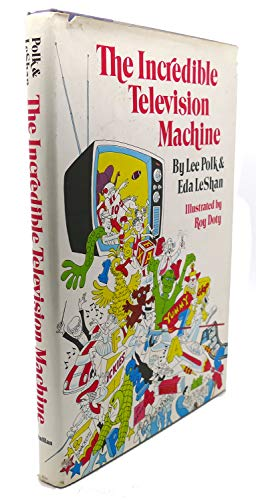 9780027747003: The incredible television machine
