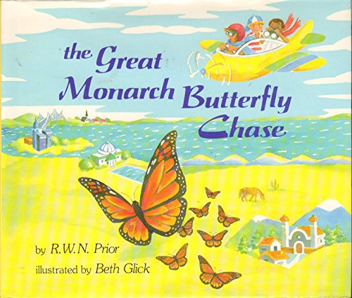 9780027751451: The GREAT MONARCH BUTTERFLY CHASE