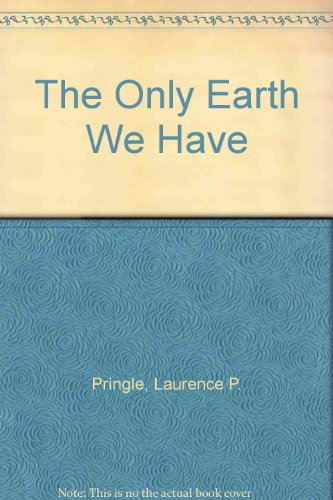 9780027752106: The Only Earth We Have
