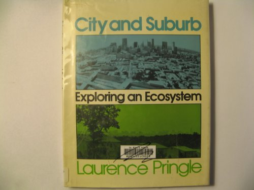 9780027753509: City and Suburb: Exploring an Ecosystem