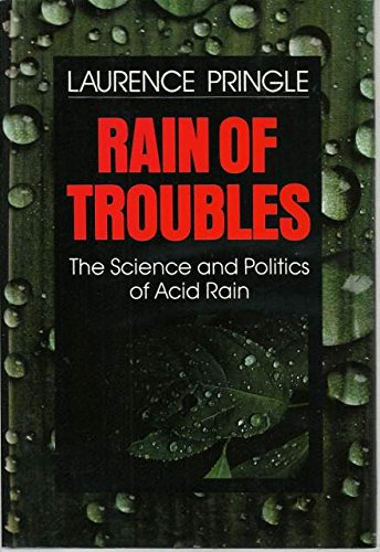 9780027753707: Rain Of Troubles: The Science and Politics of Acid Rain