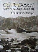 9780027753806: The Gentle Desert: Exploring an Ecosystem