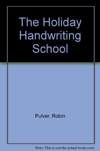 9780027754551: The Holiday Handwriting School