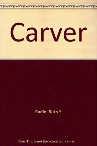Carver: Radin