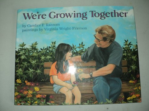 9780027756661: We're Growing Together