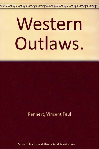 9780027757408: Western Outlaws.