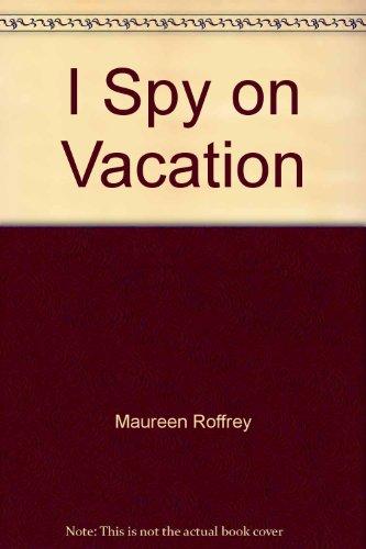 9780027771602: I spy on vacation