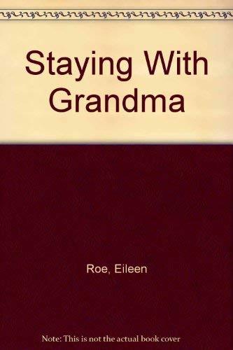 9780027773712: Staying with Grandma