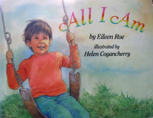 All I Am: Roe, Eileen
