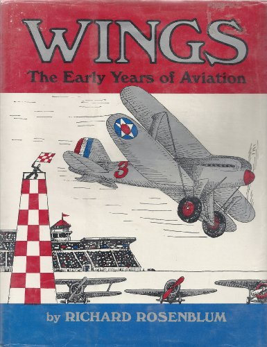 9780027773804: Wings, the Early Years of Aviation