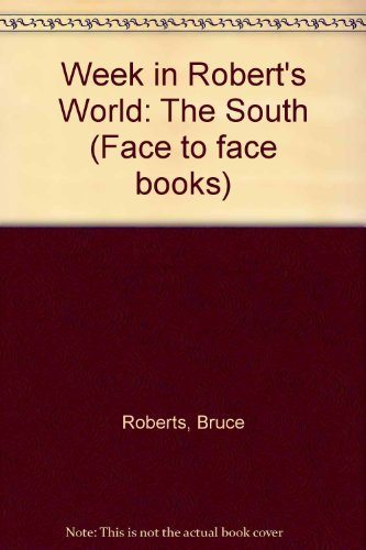 9780027774306: Week in Robert's World: The South
