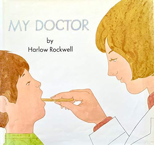 9780027774801: MY DOCTOR (My world)