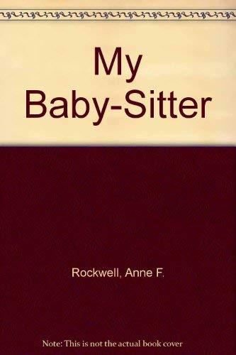 9780027777802: MY BABY SITTER (My world)