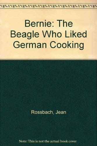 9780027777871: Bernie the Beagle Who Liked German Cooking